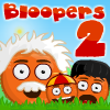 Bloopers 2