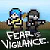 Fear Is Vigilance