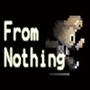 Click here to play From Nothing