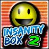 Click here to play Insanity Box 2