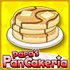 Click here to play Papa's Pancakeria