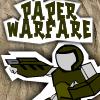 Paper Warfare
