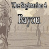 Click here to play The Sagittarian 4: Bayou
