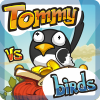 Tommy VS Birds