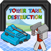 Click here to play Tower Tank Destruction