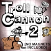 Click here to play Troll Cannon 2